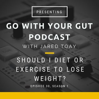 Should I Diet Or Exercise To Lose Weight?