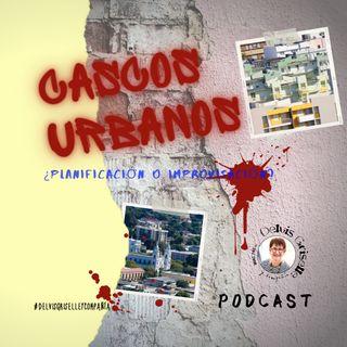 Cascos urbanos - planificación o improvisación