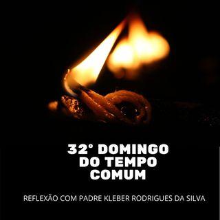 32º Domingo do Tempo Comum - A