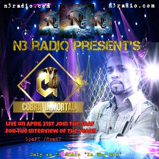 N3 Radio Presents: Enemy Of The State: A Night with Cobra Immortal