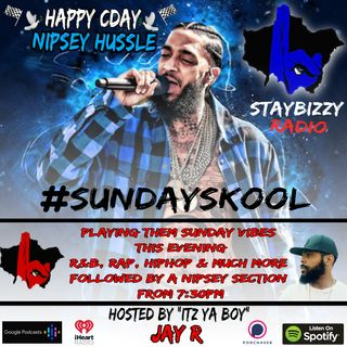 "StayBizzyRadio: Ep.64 #SundaySkool. Hosted By ""Itz Ya Boi"" Jay R"