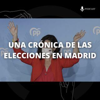 13. Una crónica de las elecciones en Madrid