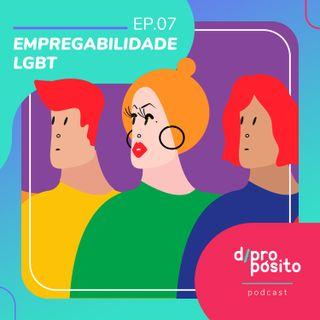 07. Empregabilidade LGBT