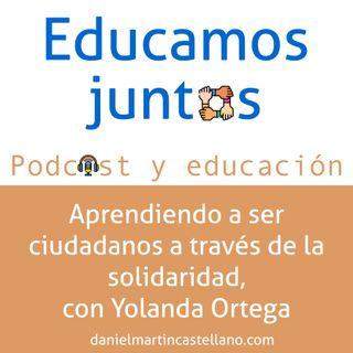 Aprendiendo a ser ciudadanos, con Yolanda Ortega. T1 E5