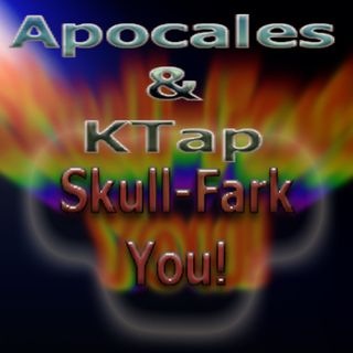 Apoc & KTap Fark Shit Up ASAP