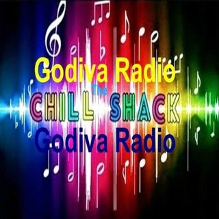 22nd August 2020 The Godiva Radio Chill Shack with Gray helping you to Chill and Relax.