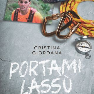 "Cristina Giordana ""Portami lassù"""