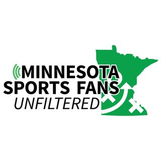 Minnesota Sports Fans Unfiltered 106 - Half A Fun Show