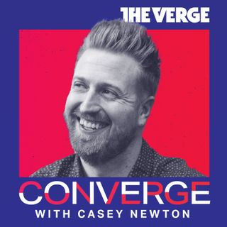 Converge with Casey Newton