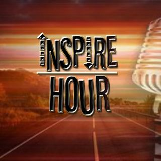 Episode 1 - Inspire Hour Podcast