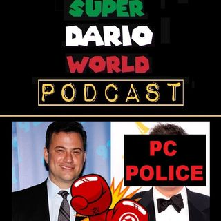 SDW : Ep. 07: Kimmel VS. PC Police