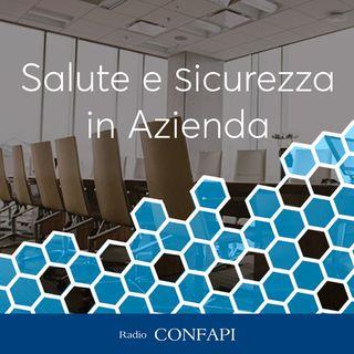 Salute e Sicurezza in Azienda - Intervista a Daniele Carta e Roberto Naldi - 07/05/2021