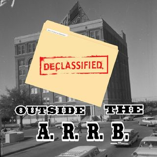 Ep.125 ~ Outside The ARRB