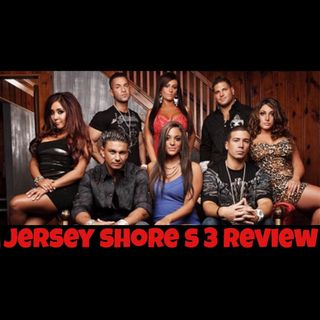 Jersey Shore Season 3 - Reality Review - Gorilla and The Geek Episode 18
