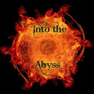 Into The Abyss Podcast