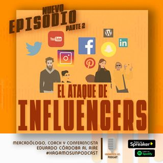 UN ATAQUE DE INFLUENCERS || PARTE 2 || EPISODIO 9