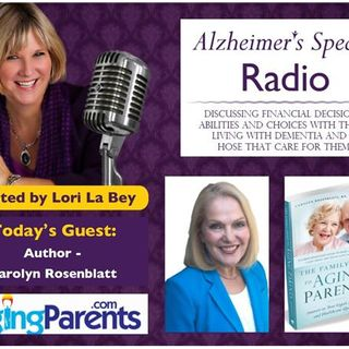 "Live with Carolyn Rosenblatt Author of  ""The Family Guide to Aging Parents"""