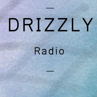 Drizzly On Air