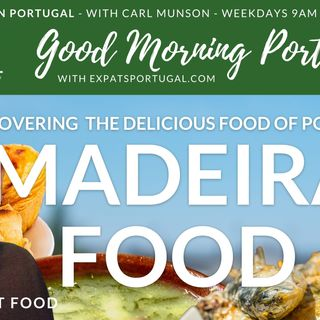 Madeira food & drink on Good Morning Portugal!   Frank about Food