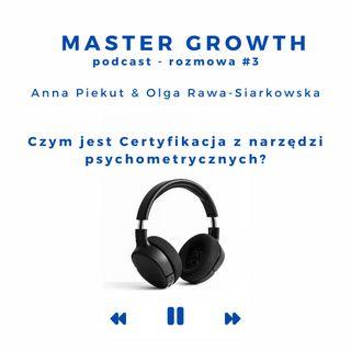 Master Growth - Rozmowa#3 - Czy jest Certyfikacja z narzędzi psychometrycznych?