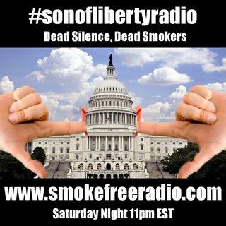 #sonoflibertyradio - Dead Silence, Dead Smokers
