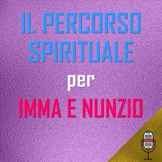 Puntata del 24/04/2020 - Il percorso spirituale per Imma Lucà e Annunziato Gentiluomo