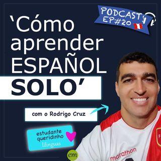 Ep#20 - 🇵🇪 Cómo Aprender Español Solo - Autodisciplina