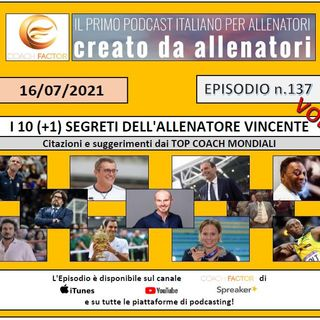 Episodio 137: 10+1 segreti dell'Allenatore Vincente (Vol. II)