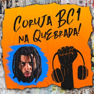 Coruja BC1 na Quebrada! #7