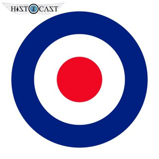 HistoCast 160 - Royal Air Force