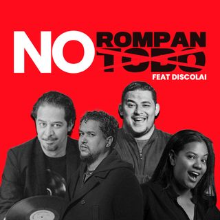 No Rompan Na' Feat DiscoLai
