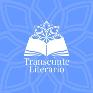 EP00 Bienvenidos al Podcast Transeúnte Literario