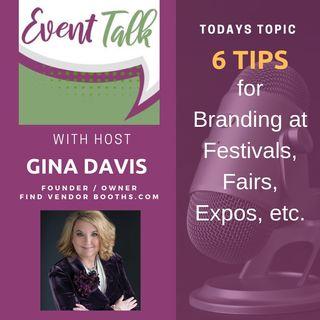 6 Tips for Branding at Festivals, Fairs, Expos, etc.