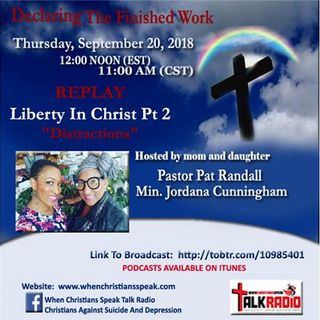 """Liberty In Christ"" Pt 2 with Jordana on Declaring The Finished Work"