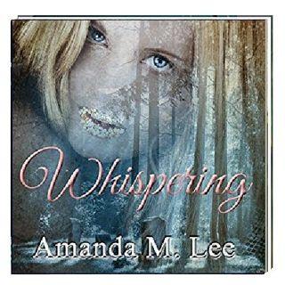 Wispering By Amanda M Lee Narrated By Angel Clark