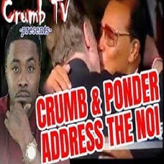 (#Explicit) Address the #NationOfIslam & @LouisFarrakhan - @Crumb_Snatcher_ & @chefjponder (#GetSnatched)