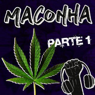 Maconha na Quebrada! ft. Ivo Neuman, Normose e Lucas Maciel #32 - Parte 1