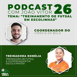 Ep. 26: Treinamento de Futsal em Escolinhas