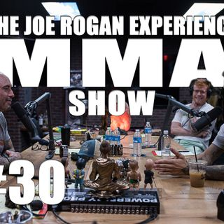 JRE MMA Show #30 with Sean O'Malley & Tim Welch