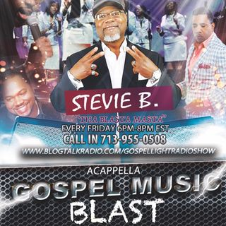 (Episode 6) - Stevie B's Acappella Gospel Music Blast