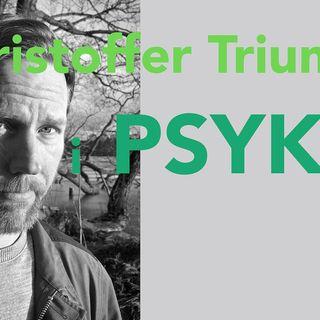 Kristoffer Triumf: Jag har en grundmurad känsla av att jag är ganska värdelös