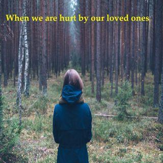 When People Hurt Us