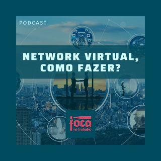 #45 - Network Virtual, como fazer?