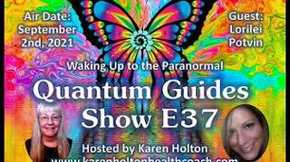 Quantum Guides Show E37 Lorilei Potvin - WAKING UP TO THE PARANORMAL