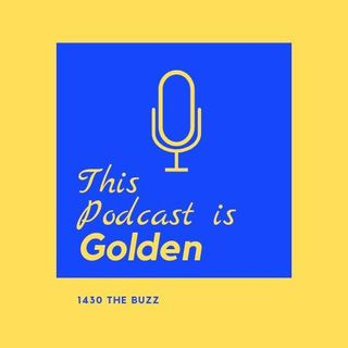 This Podcast is Golden