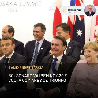 Bolsonaro vai bem no G20 e volta com ares de triunfo