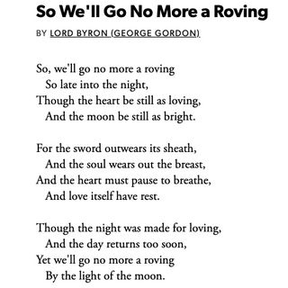 Lord Byron - So We'll Go No More a Roving