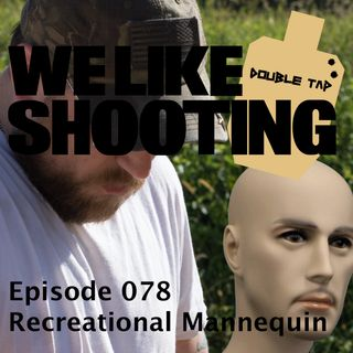 WLS Double Tap 078 - Recreational Mannequin