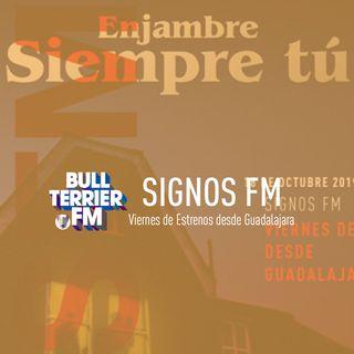 SignosFM #595 Viernes de Estrenos desde Guadalajara