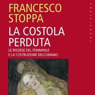 """Francesco Stoppa """"La costola perduta"""""""